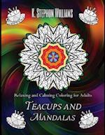 Teacups and Mandalas