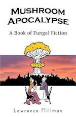 Mushroom Apocalypse