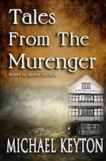 Tales from the Murenger