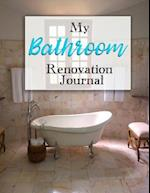 My Bathroom Renovation Journal