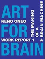Art for Brain - Work Report 1 a