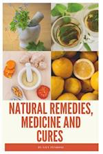 Natural Remedies, Medicine and Cures