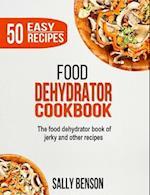 Food Dehydrator Cookbook