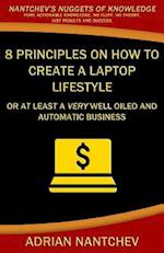 8 Principles on How to Create a Laptop Lifestyle