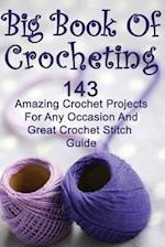 Big Book of Crocheting