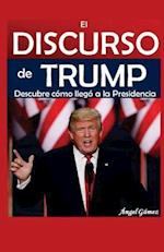 El Discurso de Trump
