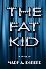 The Fat Kid - Large Print Edition