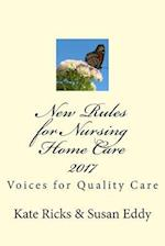New Rules for Nursing Home Care 2017