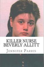 Killer Nurse Beverly Allitt