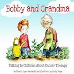 Bobby and Grandma