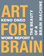 Art for Brain - Work Report 5