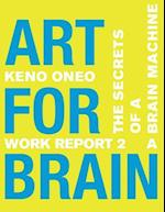 Art for Brain - Work Report 2 a