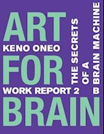 Art for Brain - Work Report 2 B