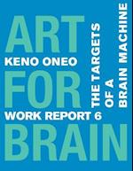 Art for Brain - Work Report 6