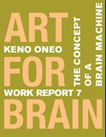 Art for Brain - Work Report 7