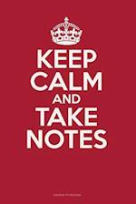 Keep Calm and Take Notes
