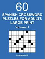 Spanish Crossword Puzzles for Adults Large Print - Volume 1