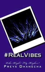 #Realvibes