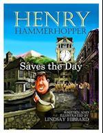 Henry Hammerhopper Saves the Day