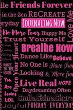 Journaling Now (Black Pink)