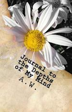 Journal to the Depths of My Mind