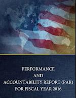 Performance and Accountability Report (Par) for Fiscal Year 2016