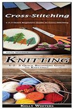 Cross-Stitching & Knitting