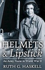 Helmets and Lipstick
