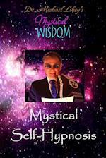 Mystical Self-Hypnosis
