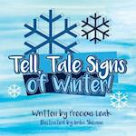 Tell, Tale Signs of Winter!