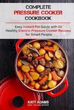 Complete Pressure Cooker Cookbook