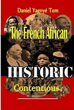 The French-Africain Historic Contentious