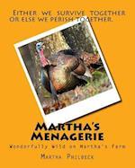 Martha's Menagerie