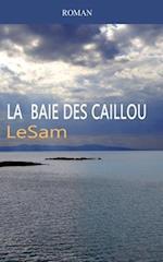 La Baie Des Caillou