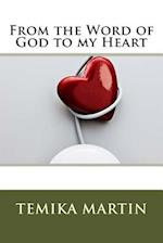 From the Word of God to My Heart