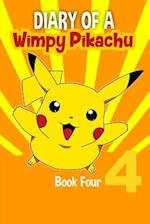 Diary of a Wimpy Pikachu Book 4