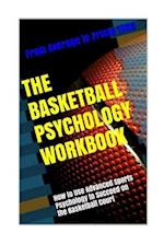 The Basketball Psychology Workbook