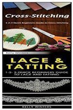 Cross-Stitching & Lace & Tatting