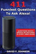 Amazon Alexa 411 Funniest Questions to Ask Alexa!