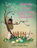 Color with Me! Mommy & Me Easter Coloring Book