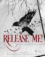 Release Me!