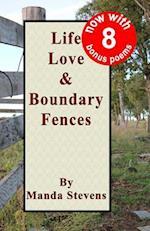 Life Love & Boundary Fences