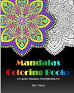 Mandalas Coloring Books for Adults Relaxation Very Difficult Level