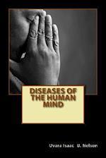 Diseases of the Human Mind