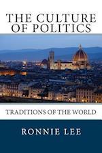 The Culture of Politics