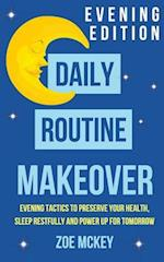 Daily Routine Makeover