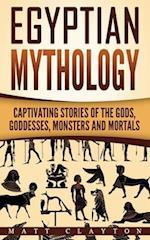 Egyptian Mythology af Matt Clayton