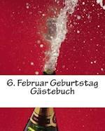 6. Februar Geburtstag Gastebuch