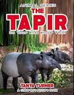 The Tapir Do Your Kids Know This?