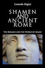 Shamen and Ancient Rome